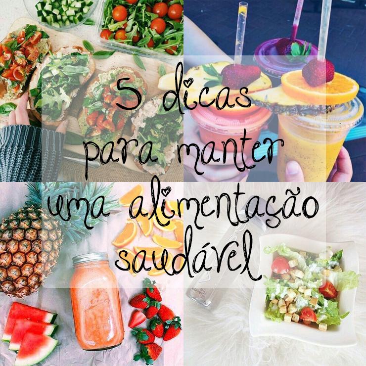5 dicas para manter uma alimentação saudável