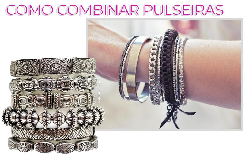 como combinar pulseiras mix de pulseiras pulseirismo