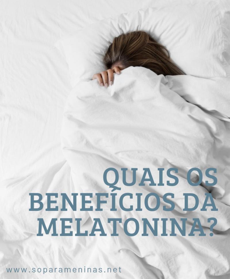 benefícios da melatonina. comprar melatonina vale a pena?