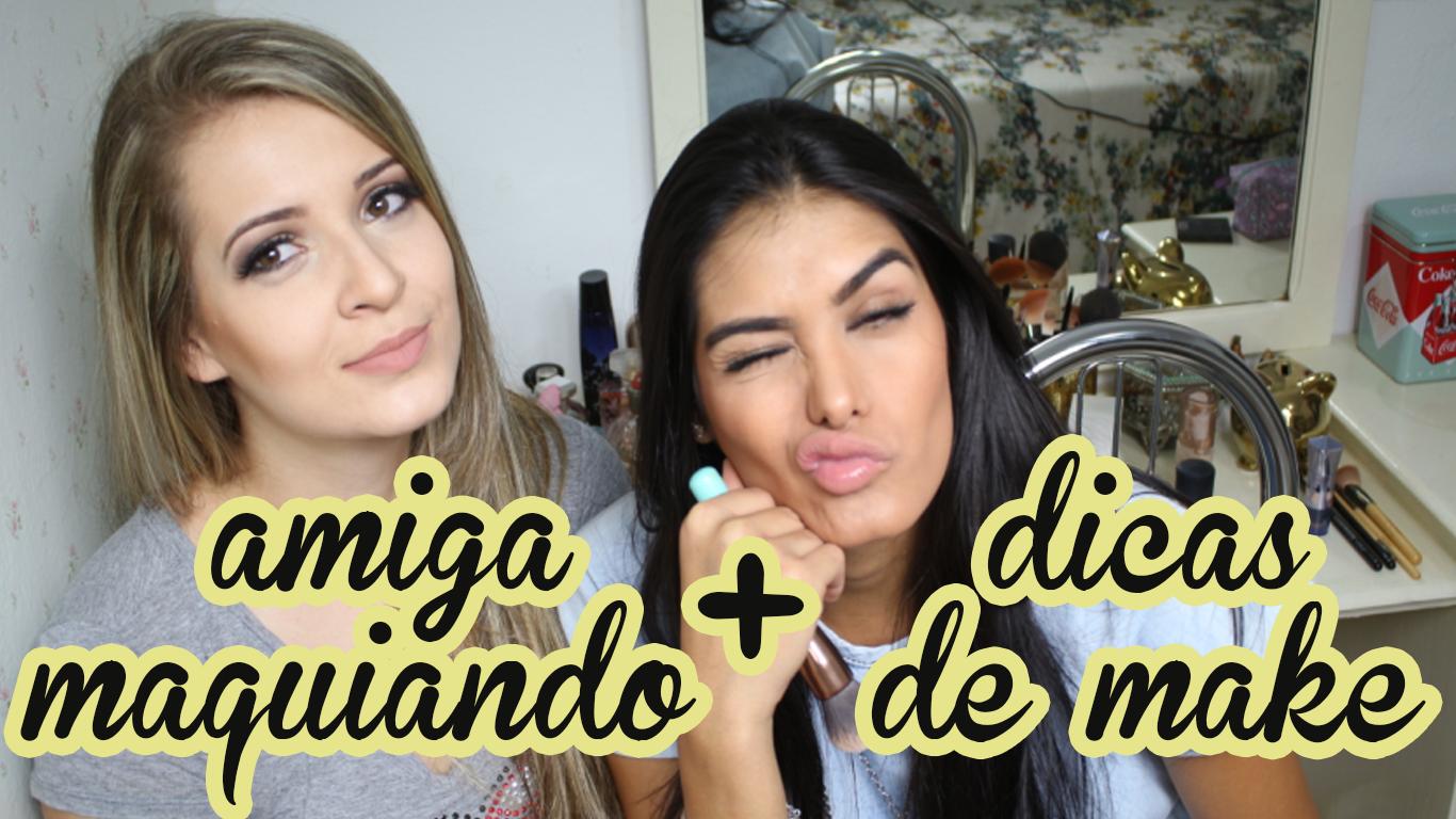 video dicas de maquiagem amiga maquiando
